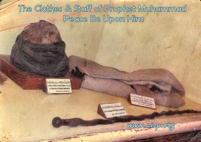 The clothes & Staff of Prophet Muhammad